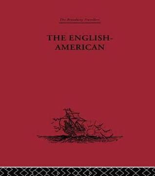 English-American: A New Survey of the West Indies, 1648  by  Thomas Gage