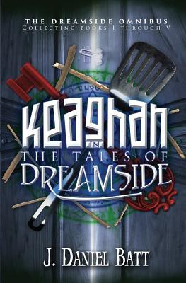 Keaghan in the Tales of Dreamside by J. Daniel Batt