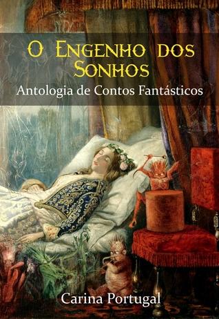 O Engenho dos Sonhos - Antologia de Contos Fantásticos