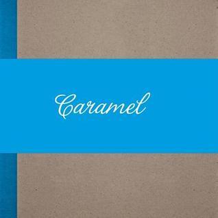 Caramel. Forget Architecture, Schatzchen Andreas Russ-Bovelino