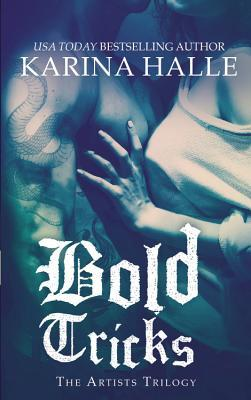 Bold Tricks (The Artists Trilogy #3)
