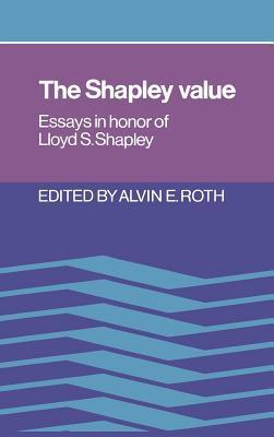The Shapley Value  by  Alvin E Roth
