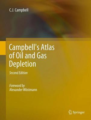 Campbells Atlas of Oil and Gas Depletion Colin J. Campbell