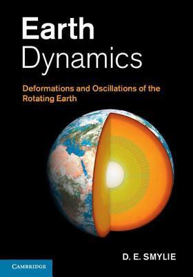 Earth Dynamics  by  D.E. Smylie