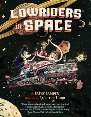 Lowriders in Space (Book 1)