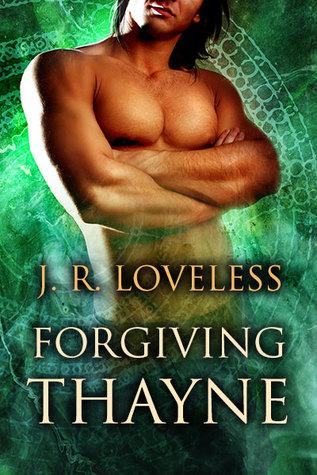 Forgiving Thayne (True Mates #2)