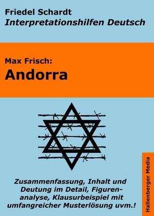 Andorra - Lektürehilfe und Interpretationshilfe: Interpretationen und Vorbereitungen für den Deutschunterricht  by  Friedel Schardt