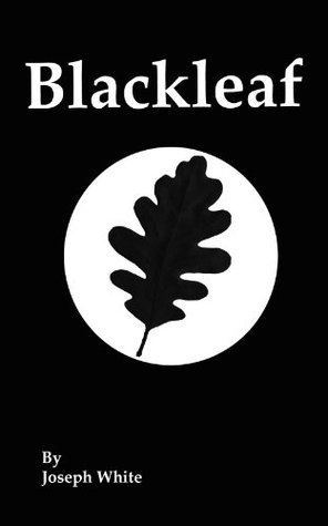Blackleaf  by  Joseph White