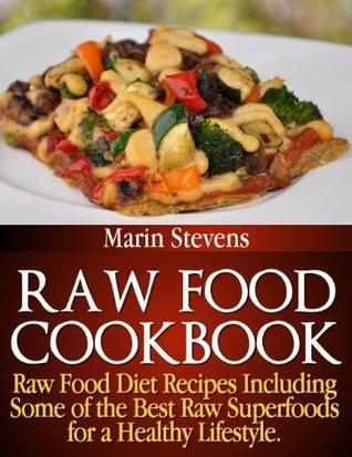 Raw Food Cookbook Marin Stevens