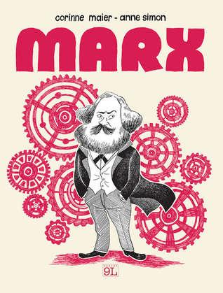 Marx. Una biografia a fumetti  by  Corinne Maier