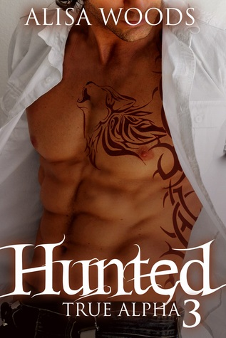 Hunted (True Alpha 3)