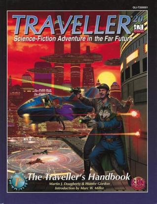 Travellers Handbook (Traveller 20)  by  Martin J. Dougherty