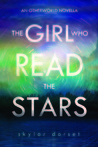 The Girl Who Read the Stars