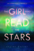 The Girl Who Read the Stars...
