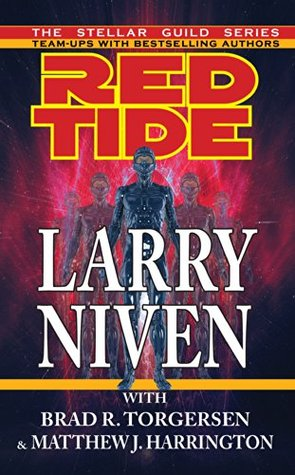 Red Tide - Larry Niven, Brad R. Torgersen, Matthew J. Harrington