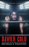 Xavier Cold (Hard Knocks, #2)