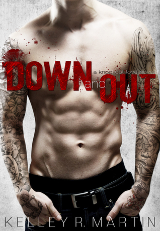 Down and Out (Knockout Love #1)