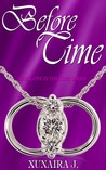 Before Time (The Time Trilogy Book # 1)