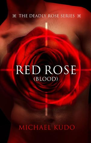 Book Review: Red Rose (Blood) by Michael Kudo