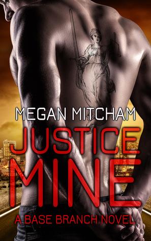 Justice Mine (Base Branch #2)