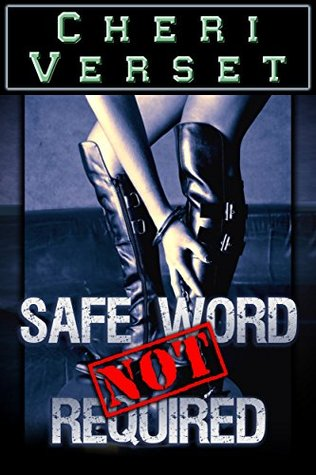 Safe Word Not Required