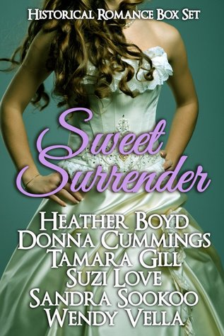 Sweet Surrender Historical Boxed Set