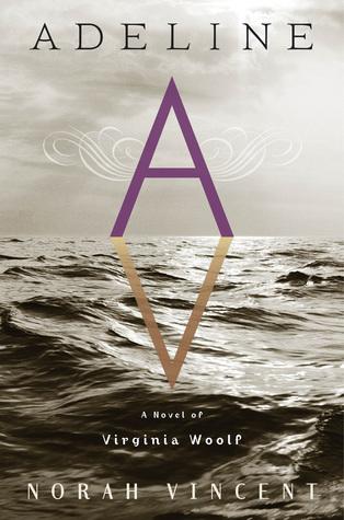 Adeline: A Novel of Virginia Woolf