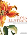 Flora Illustrata: Great Works from the LuEsther T. Mertz Library of The New York Botanical Garden