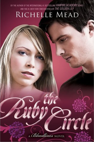 The Ruby Circle (Bloodlines #6)  by Richelle Mead  />