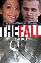 The Fall: How Simon Gittany killed Lisa Harnum