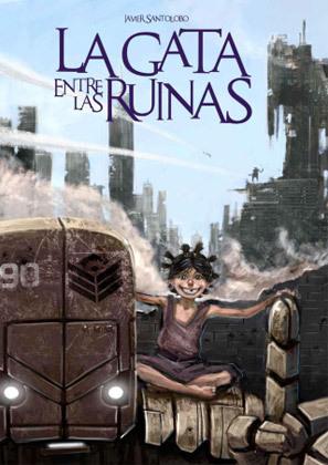 La Gata entre las Ruinas: Una precuela Corazones de Hierro