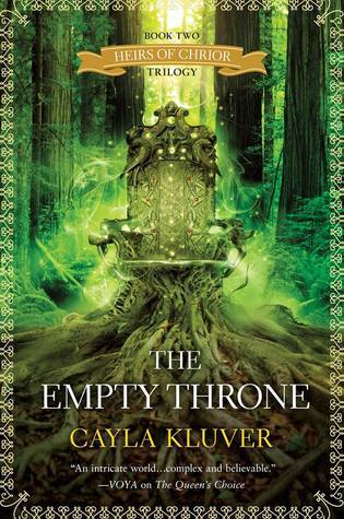 The Empty Throne (Heirs of Chrior, #2)