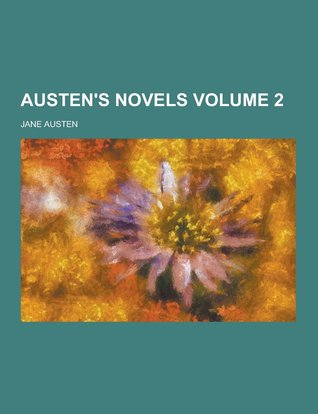 Austens Novels, Volume 2 Jane Austen