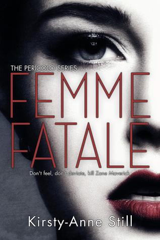 Femme Fatale (Pericolo #1)