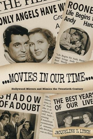 Movies in Our Time by Jacqueline T. Lynch