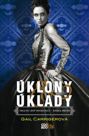Úklony & úklady (Finishing School, #2)