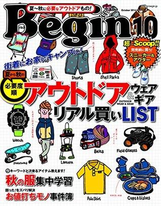 Begin (ビギン) 2014年 10月号 [雑誌]  by  Begin編集部