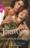 Un'incantevole tentazione (Legendary Lovers, #3)