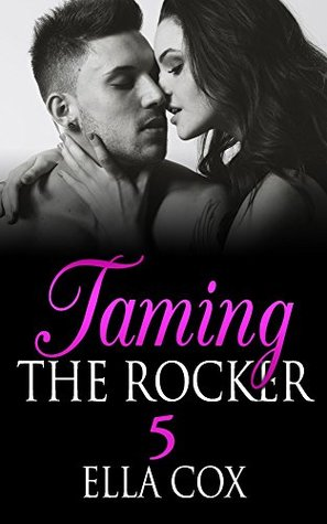 Taming The Rocker 5 (Bad Boy Rocker)