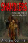 Shamblers: The Zombie Apocalypse