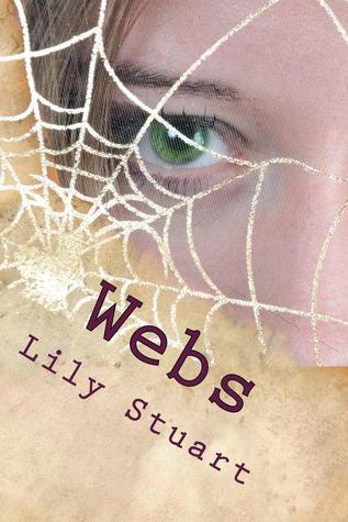 Webs by Lily Stuart
