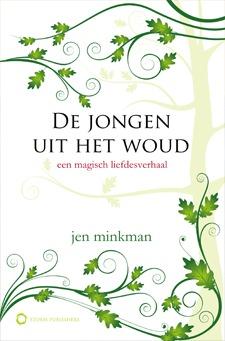 De Jongen uit het Woud – Jen Minkman