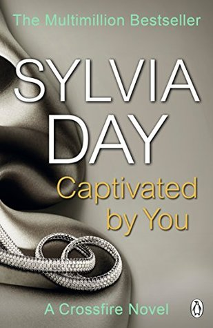 Captivated by You (Crossfire, #4)