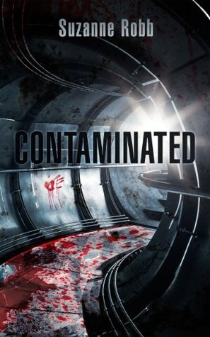 Contaminated: A Zombie Novel Suzanne Robb