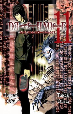 Death Note – Zápisník smrti 11  (Death Note, #11)