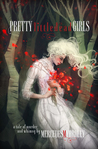 Pretty Little Dead Girls: A Novel of Murder and Whimsy