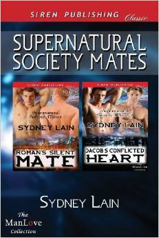 Supernatural Society Mates [Romans Silent Mate: Jacobs Conflicted Heart]  by  Sydney Lain