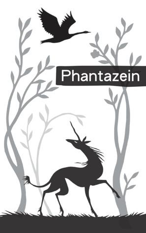 Phantazein by Tehani Wessely