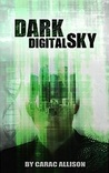 Dark Digital Sky (Dark Pantheon Series Book 1)