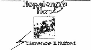 Pearsons - Hopalongs Hop  by  Clarence E. Mulford